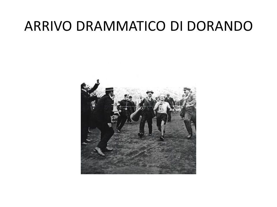 ARRIVO DRAMMATICO DI DORANDO