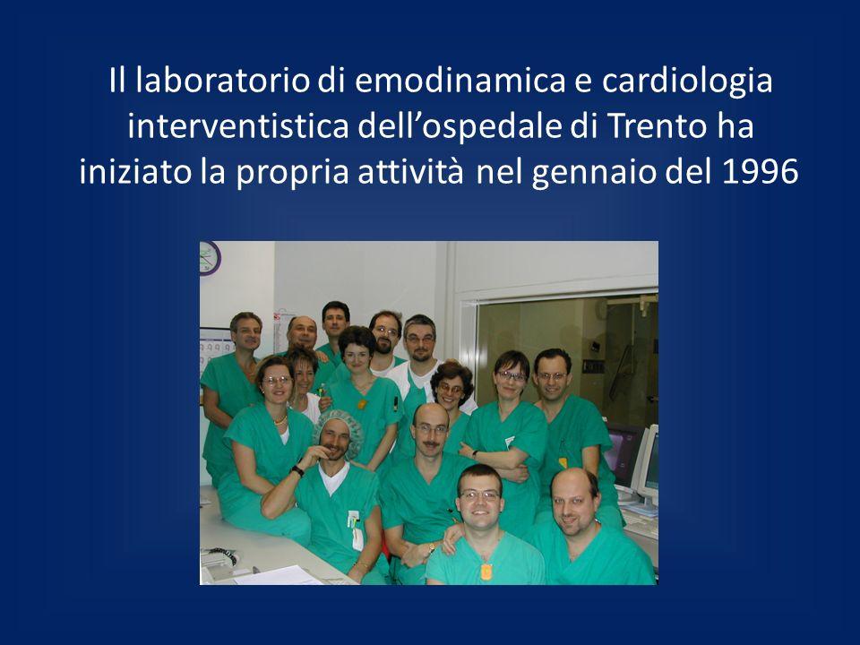 Il laboratorio di emodinamica e cardiologia interventistica dellospedale di Trento ha iniziato la propria attività nel gennaio del 1996