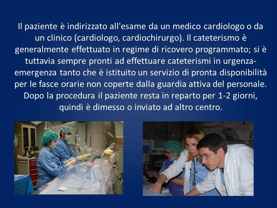 Il paziente è indirizzato all'esame da un medico cardiologo o da un clinico (cardiologo, cardiochirurgo). Il cateterismo è generalmente effettuato in