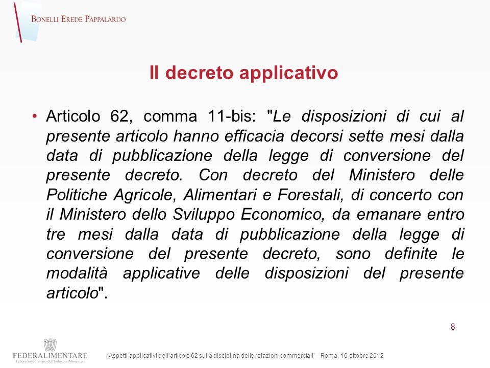 Il decreto applicativo Articolo 62, comma 11-bis: