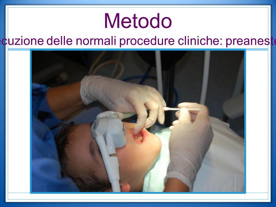 Metodo Esecuzione delle normali procedure cliniche: preanestesia