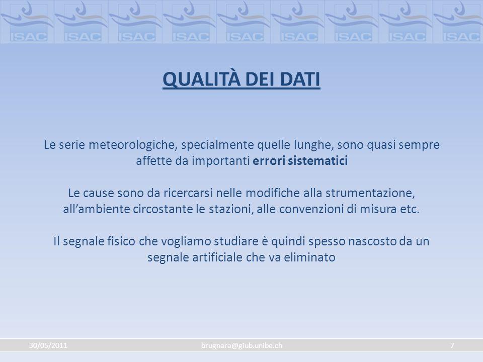 30/05/201138brugnara@giub.unibe.ch SInottica Aumento pressione nel bacino del Mediterraneo Spostamento verso nord della storm track Trend pressione a livello del mare dal dataset HadSLP2, periodo 1922-2008 meno precipitazioni in T.A.A.