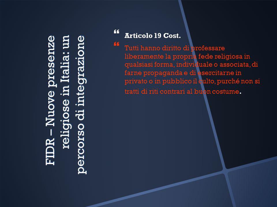 FIDR – Nuove presenze religiose in Italia: un percorso di integrazione Articolo 19 Cost.