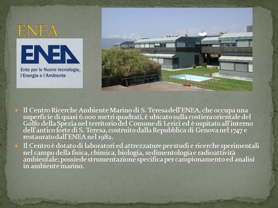 Il Centro Ricerche Ambiente Marino di S. Teresa dell'ENEA, che occupa una superficie di quasi 6.000 metri quadrati, è ubicato sulla costiera orientale