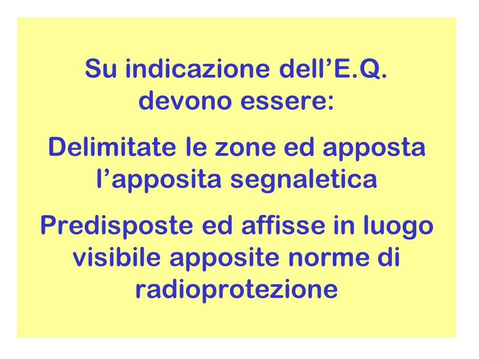 Su indicazione dellE.Q.