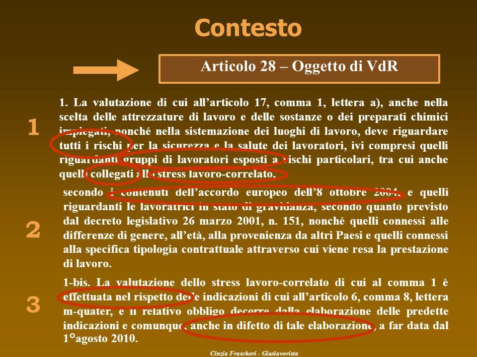 Contesto 1. La valutazione di cui allarticolo 17, comma 1, lettera a), anche nella scelta delle attrezzature di lavoro e delle sostanze o dei preparat