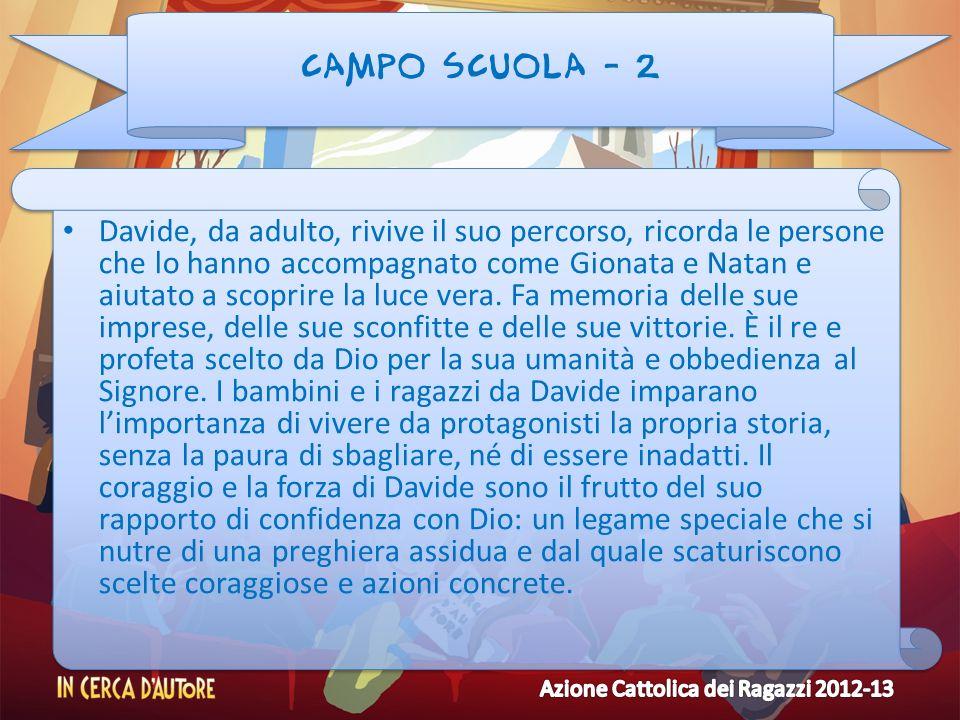 CAMPO SCUOLA - 2 Davide, da adulto, rivive il suo percorso, ricorda le persone che lo hanno accompagnato come Gionata e Natan e aiutato a scoprire la