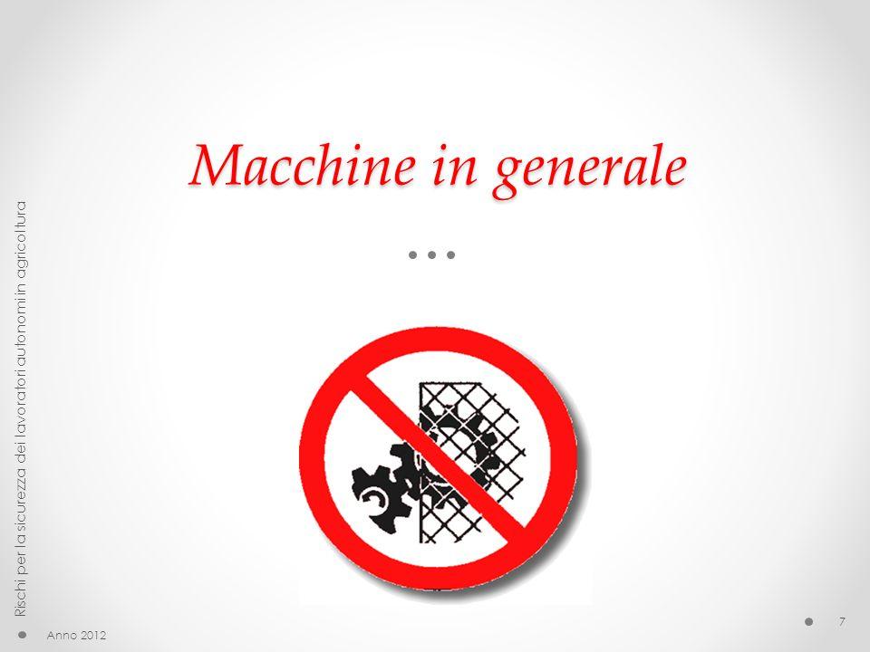 Macchine in generale: abilitazione alluso di certe attrezzature 12 marzo 2013 A partire dal 12 marzo 2013 tutti i lavoratori adibiti all uso delle attrezzature indicate nellaccordo, dovranno dimostrare di essere in possesso dei requisiti previsti dall accordo.