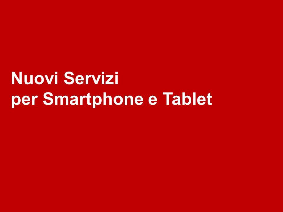 Nuovi Servizi per Smartphone e Tablet