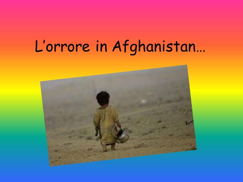 Lorrore in Afghanistan…