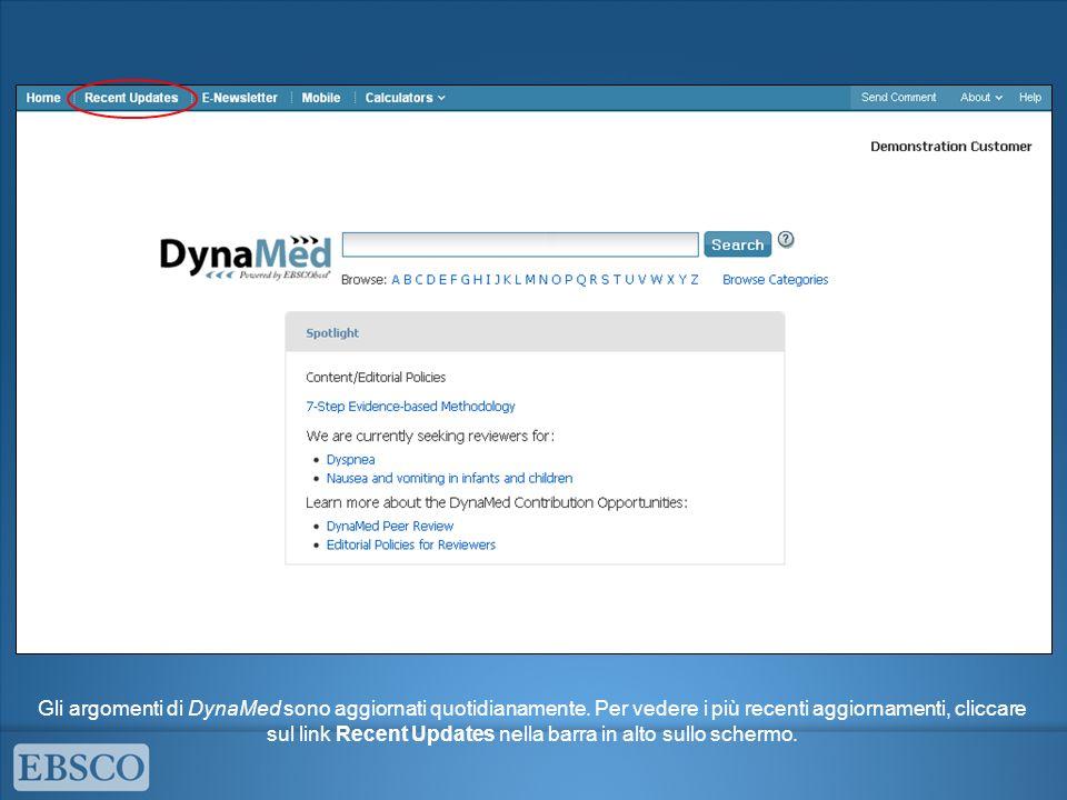 Gli argomenti di DynaMed sono aggiornati quotidianamente. Per vedere i più recenti aggiornamenti, cliccare sul link Recent Updates nella barra in alto