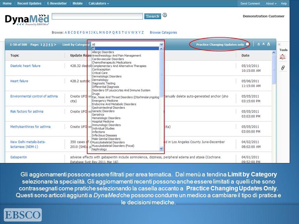 Gli aggiornamenti possono essere filtrati per area tematica. Dal menù a tendina Limit by Category selezionare la specialità. Gli aggiornamenti recenti