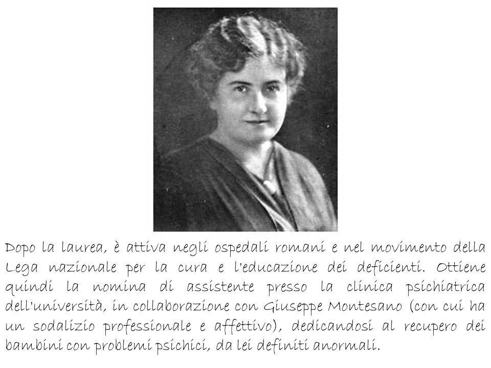 Dopo la laurea, è attiva negli ospedali romani e nel movimento della Lega nazionale per la cura e l'educazione dei deficienti. Ottiene quindi la nomin