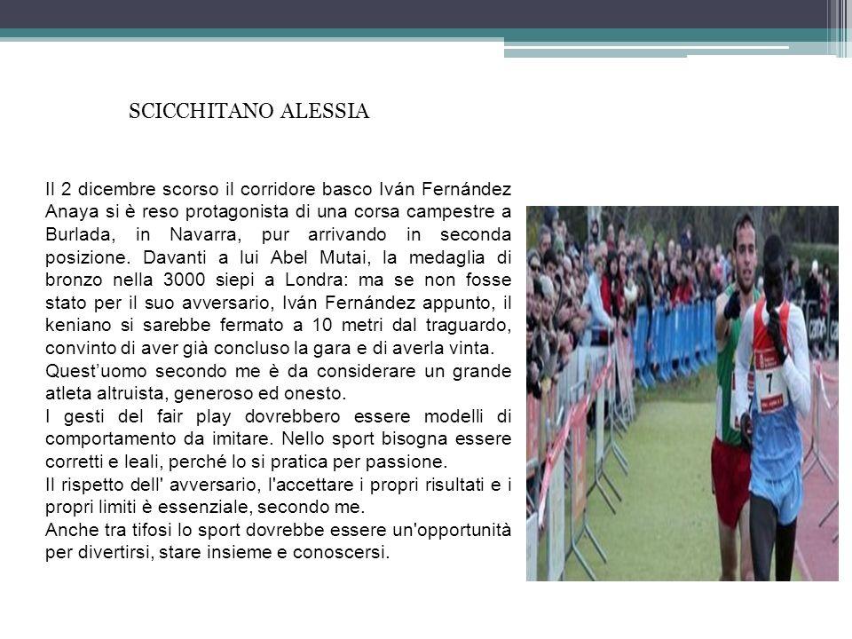 SCICCHITANO ALESSIA Il 2 dicembre scorso il corridore basco Iván Fernández Anaya si è reso protagonista di una corsa campestre a Burlada, in Navarra,