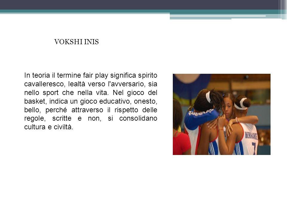 VOKSHI INIS In teoria il termine fair play significa spirito cavalleresco, lealtà verso l'avversario, sia nello sport che nella vita. Nel gioco del ba
