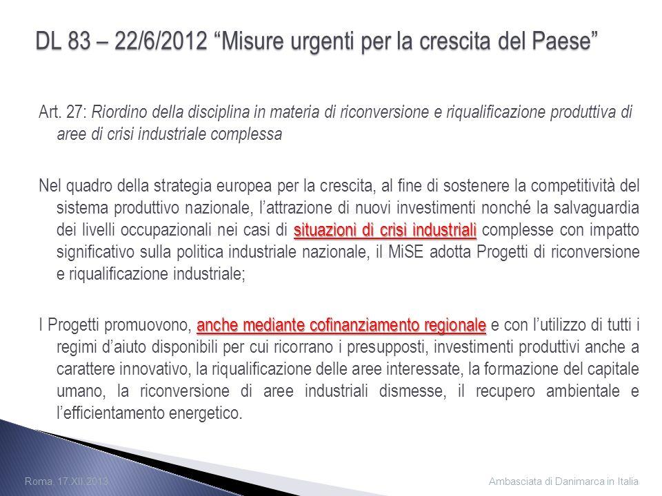 DL 83 – 22/6/2012 Misure urgenti per la crescita del Paese Art.