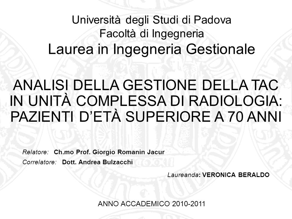 Relatore: Ch.mo Prof.Giorgio Romanin Jacur Correlatore: Dott.
