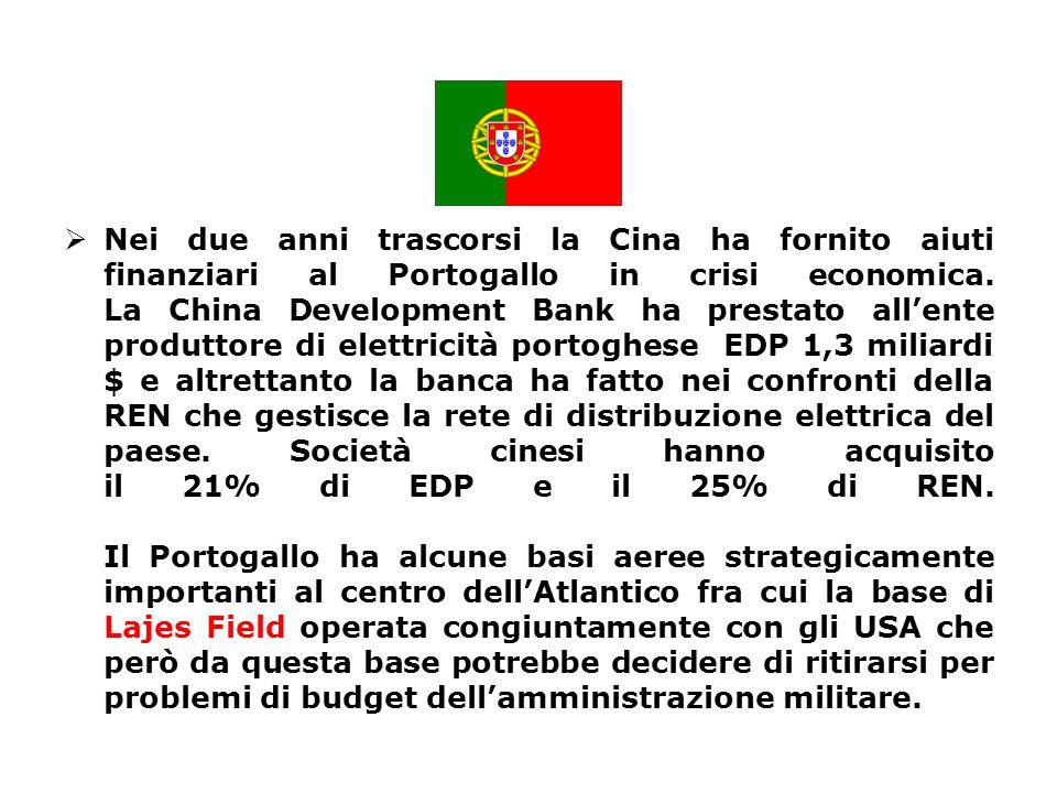 Nei due anni trascorsi la Cina ha fornito aiuti finanziari al Portogallo in crisi economica.
