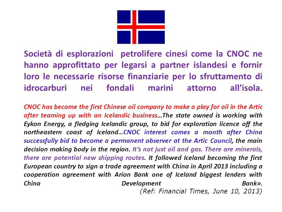 Società di esplorazioni petrolifere cinesi come la CNOC ne hanno approfittato per legarsi a partner islandesi e fornir loro le necessarie risorse finanziarie per lo sfruttamento di idrocarburi nei fondali marini attorno allisola.