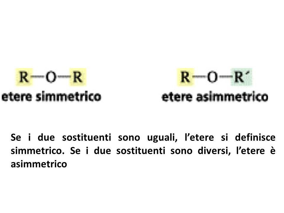Se i due sostituenti sono uguali, letere si definisce simmetrico. Se i due sostituenti sono diversi, letere è asimmetrico