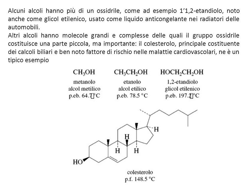Alcuni alcoli hanno più di un ossidrile, come ad esempio 11,2-etandiolo, noto anche come glicol etilenico, usato come liquido anticongelante nei radia