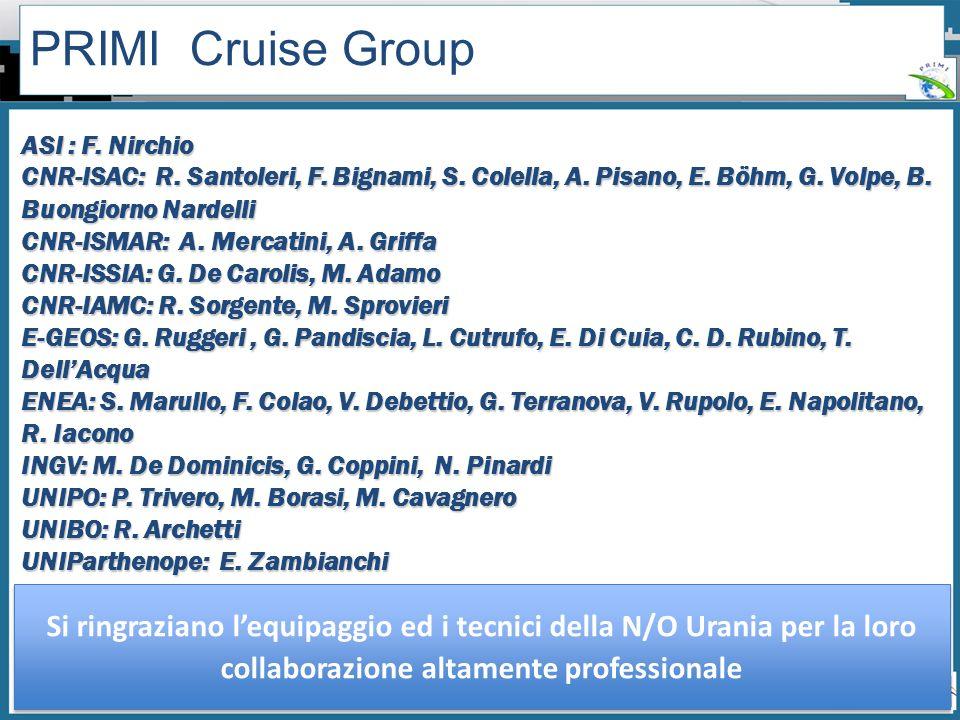 Workshop PRIMI (12 aprile 2011) - Il monitoraggio dallo spazio dellinquinamento marino da idrocarburi tra presente e futuro PRIMI Cruise Group ASI : F