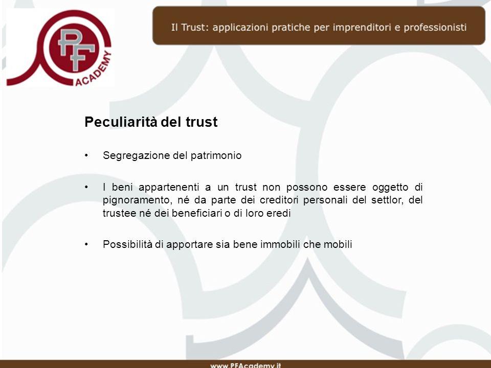 Esempio di trust Un esempio che consente di comprendere meglio l istituto è il seguente: Tizio provvede a costituire un trust e: nomina quale trustee una trust company (ad esempio Unione Fiduciaria S.p.A.); Provvede ad apportare i beni in trust.