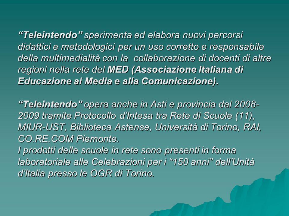 Teleintendo sperimenta ed elabora nuovi percorsi didattici e metodologici per un uso corretto e responsabile della multimedialità con la collaborazione di docenti di altre regioni nella rete del MED (Associazione Italiana di Educazione ai Media e alla Comunicazione).
