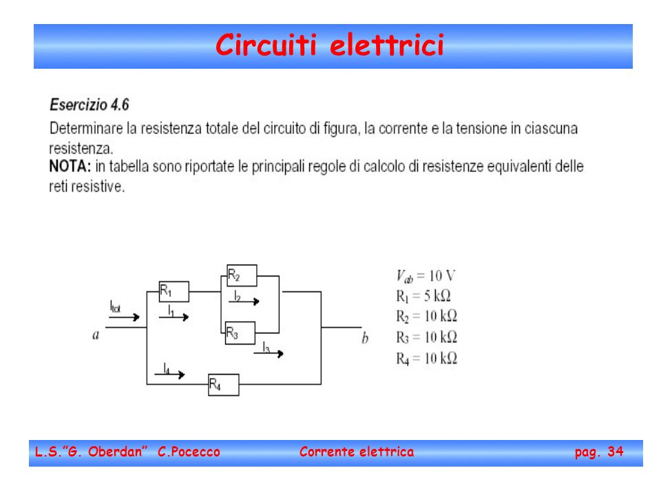 Circuiti elettrici L.S.G. Oberdan C.Pocecco Corrente elettrica pag. 34