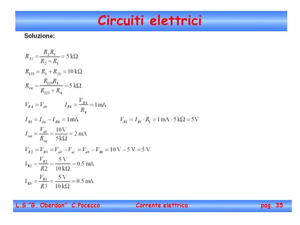 Circuiti elettrici L.S.G. Oberdan C.Pocecco Corrente elettrica pag. 35
