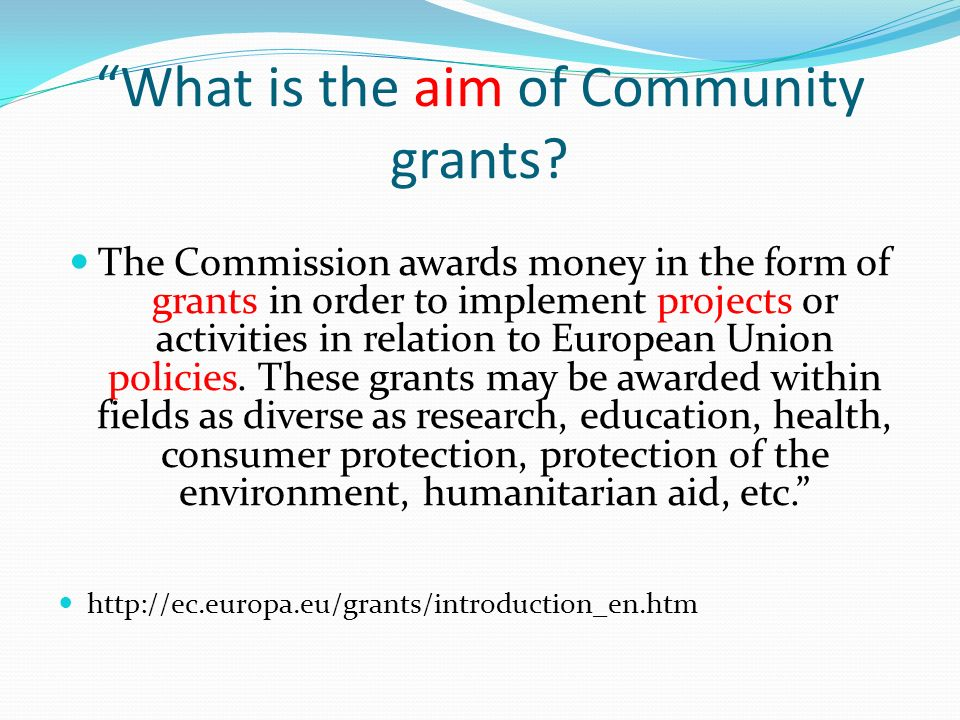 What is the aim of Community grants.
