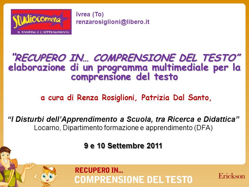 a cura di Renza Rosiglioni, Patrizia Dal Santo, RECUPERO IN… COMPRENSIONE DEL TESTO elaborazione di un programma multimediale per la comprensione del