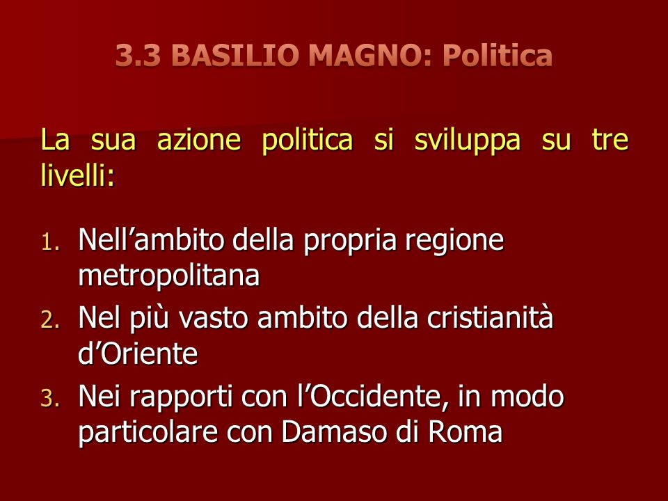 La sua azione politica si sviluppa su tre livelli: 1.
