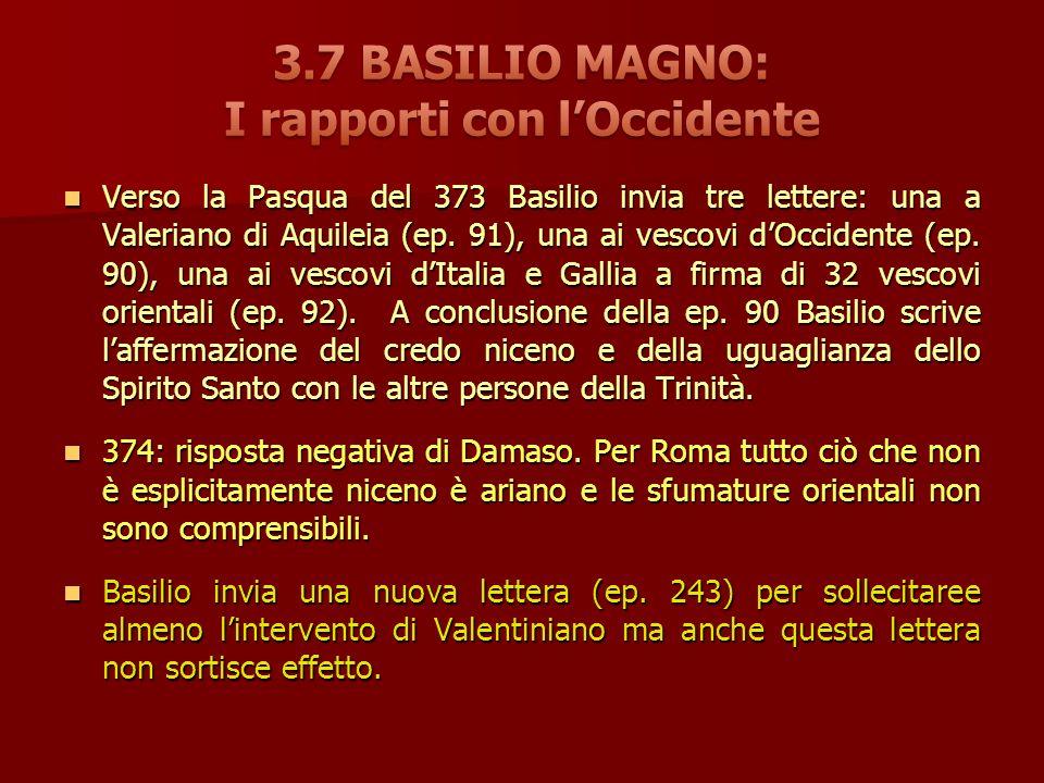 Verso la Pasqua del 373 Basilio invia tre lettere: una a Valeriano di Aquileia (ep.