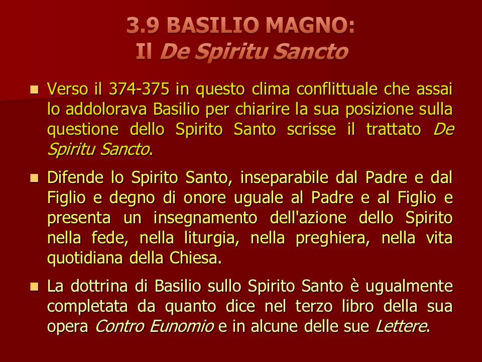 Verso il 374-375 in questo clima conflittuale che assai lo addolorava Basilio per chiarire la sua posizione sulla questione dello Spirito Santo scrisse il trattato De Spiritu Sancto.