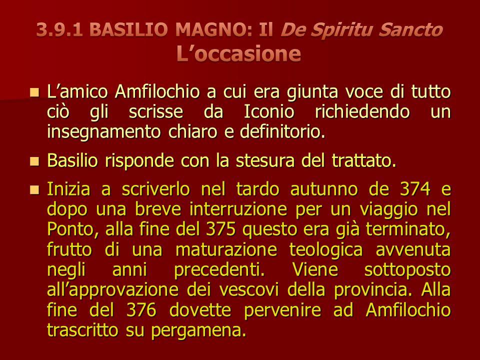 Lamico Amfilochio a cui era giunta voce di tutto ciò gli scrisse da Iconio richiedendo un insegnamento chiaro e definitorio.