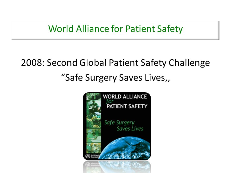 19 items 3 fasi: - SIGN IN - TIME OUT - SIGN OUT WHO Guidelines for Safe Surgery