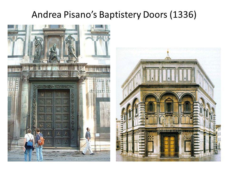 Andrea Pisanos Baptistery Doors (1336)