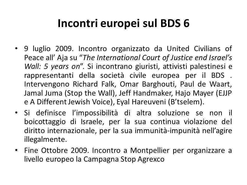 Incontri europei sul BDS 6 9 luglio 2009.