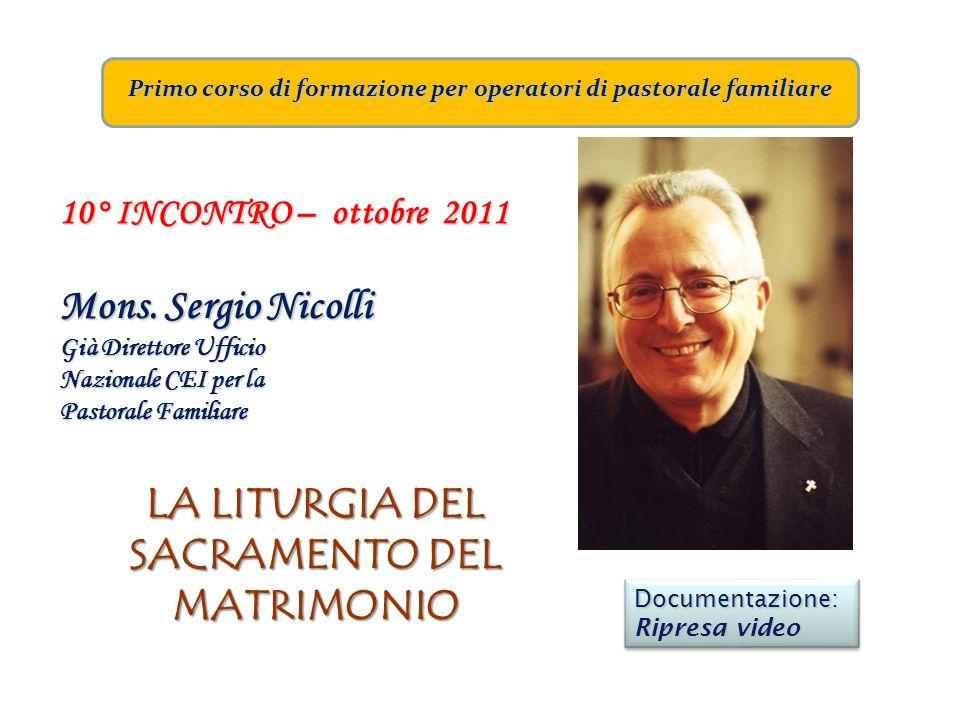 Primo corso di formazione per operatori di pastorale familiare 10° INCONTRO – ottobre 2011 Mons. Sergio Nicolli Già Direttore Ufficio Nazionale CEI pe