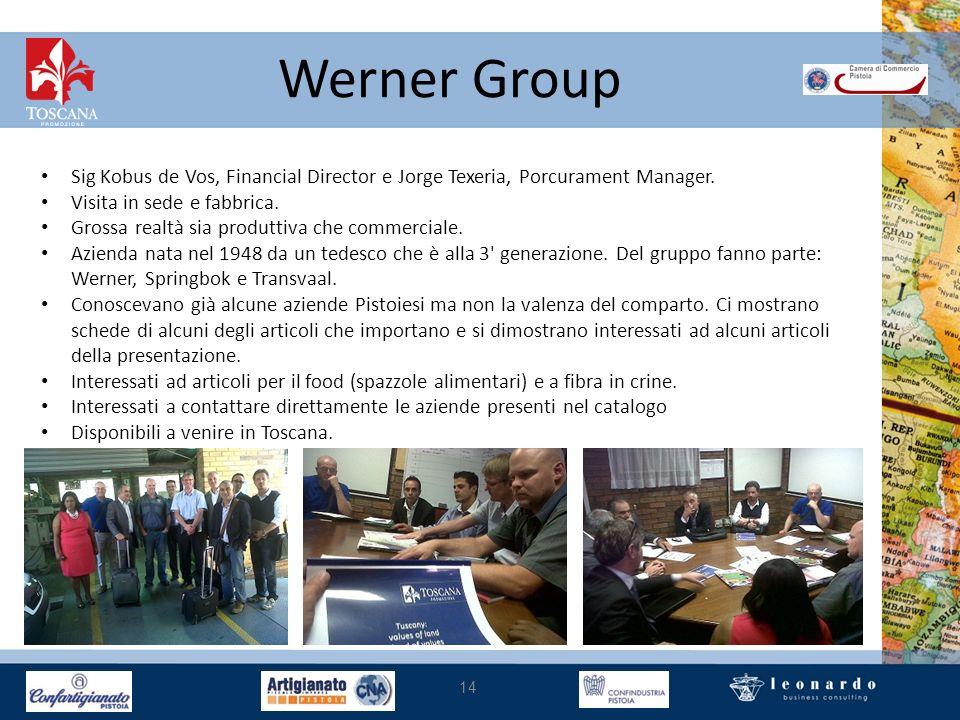 Werner Group 14 Sig Kobus de Vos, Financial Director e Jorge Texeria, Porcurament Manager. Visita in sede e fabbrica. Grossa realtà sia produttiva che