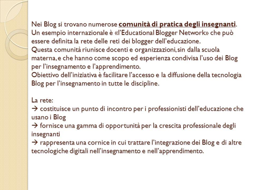 Nei Blog si trovano numerose comunità di pratica degli insegnanti.