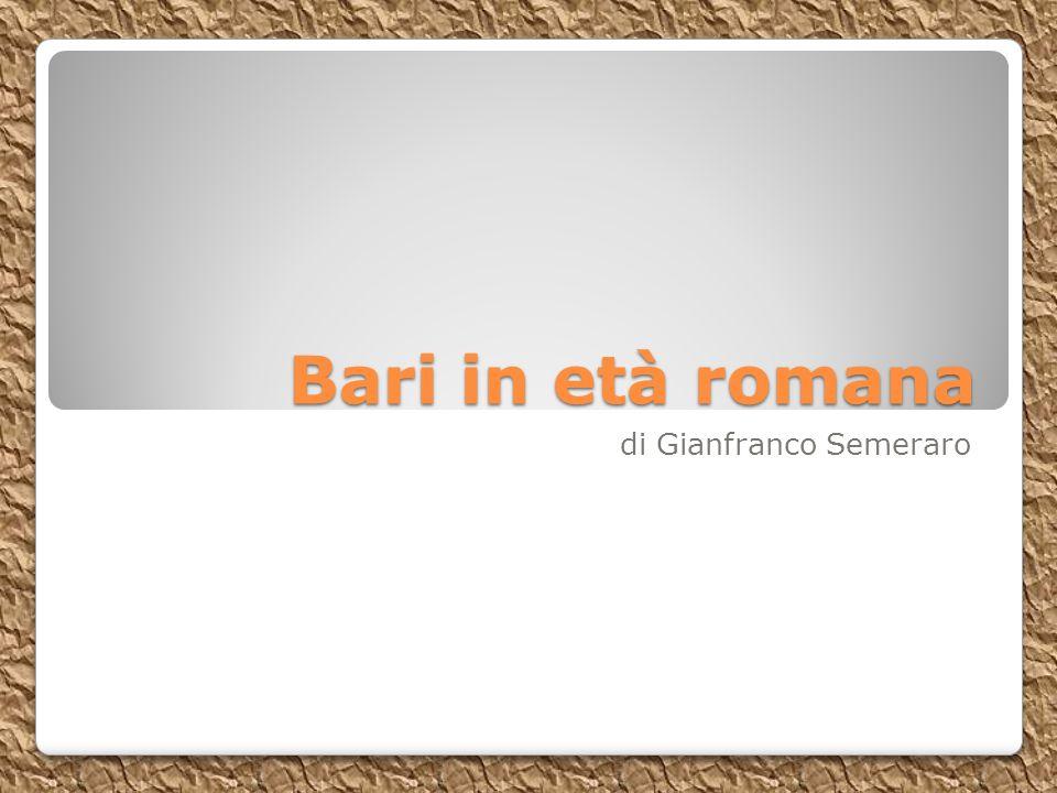 Bari in età romana di Gianfranco Semeraro