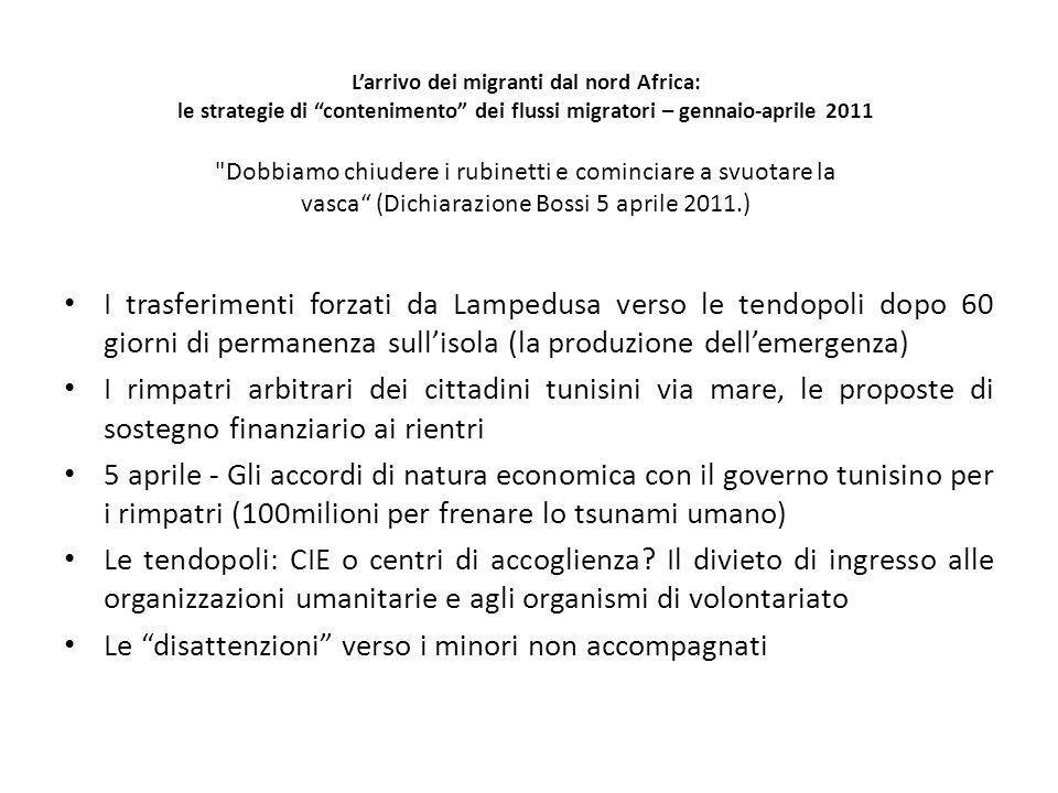 Larrivo dei migranti dal nord Africa: le strategie di contenimento dei flussi migratori – gennaio-aprile 2011