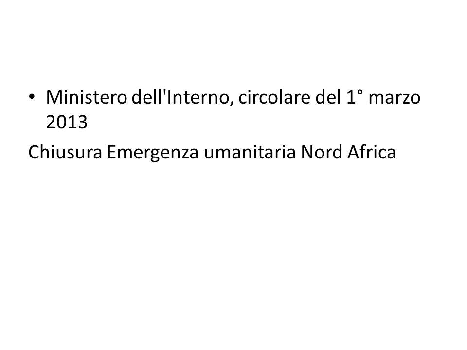 Ministero dell'Interno, circolare del 1° marzo 2013 Chiusura Emergenza umanitaria Nord Africa