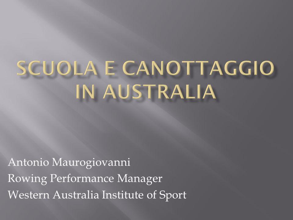 Antonio Maurogiovanni Rowing Performance Manager Western Australia Institute of Sport