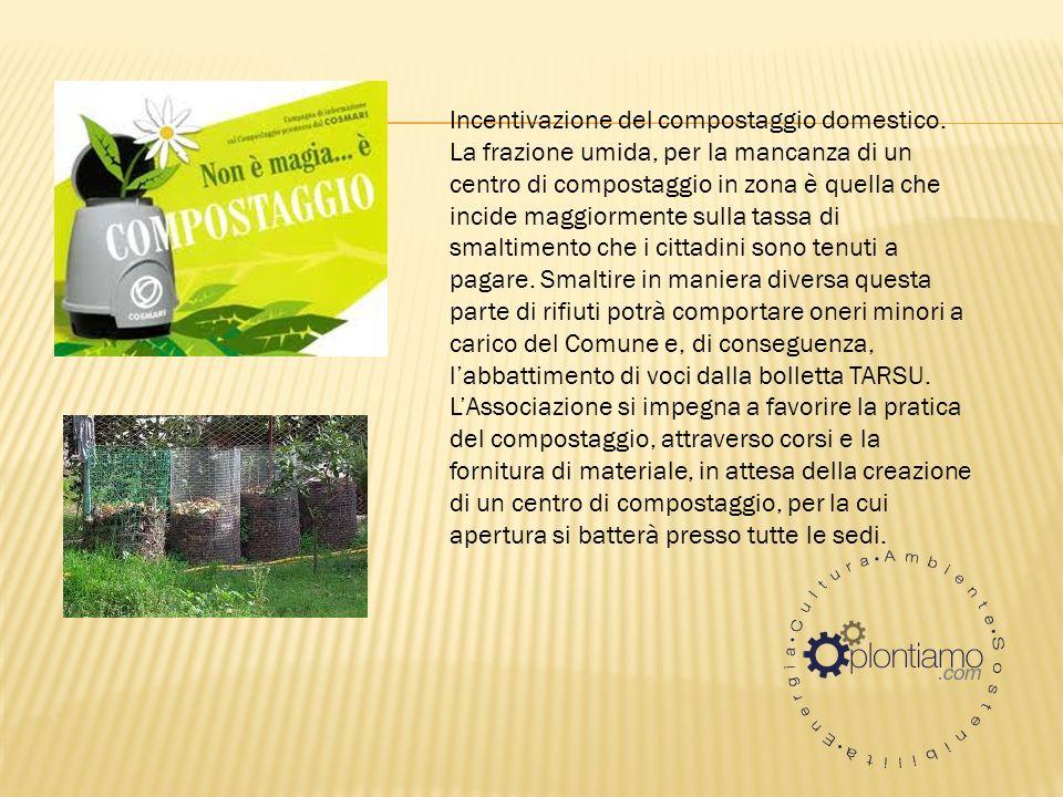 Incentivazione del compostaggio domestico.
