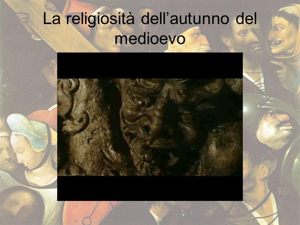 La religiosità dellautunno del medioevo