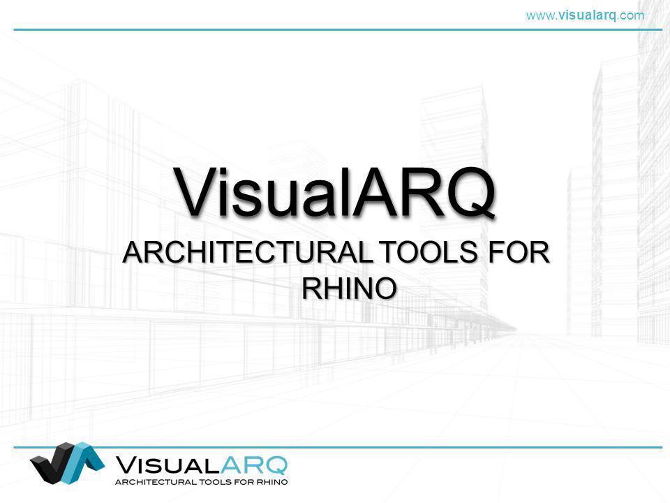 www.visualarq.com Motori di rendering VisualARQ supporta tutti i motori di rendering che funzionano con Rhino L assegnazione di materiali agli oggetti di VisualARQ funziona come in Rhino CARATTERISTICHE