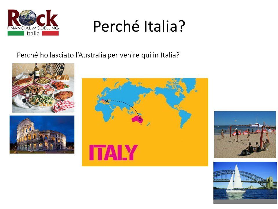 Perché Italia Perché ho lasciato lAustralia per venire qui in Italia